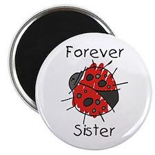 """Forever Sister 2.25"""" Magnet (10 pack)"""