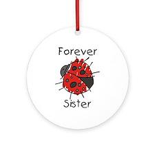 Forever Sister Ornament (Round)