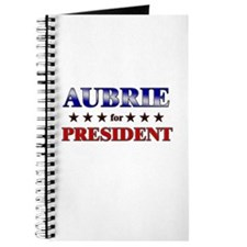 AUBRIE for president Journal