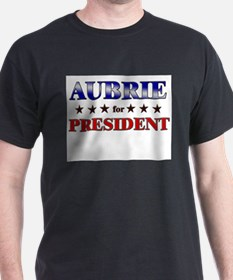 AUBRIE for president T-Shirt