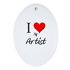 I Love My Artist Oval Ornament