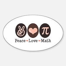Peace Love Math Pi Oval Decal