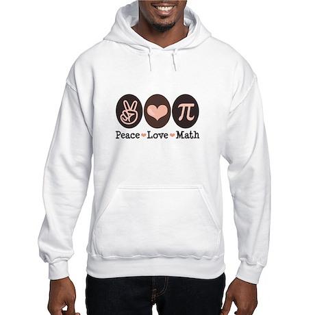 Peace Love Math Pi Hooded Sweatshirt