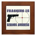 Serious Fragging Framed Tile