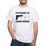 Serious Fragging White T-Shirt