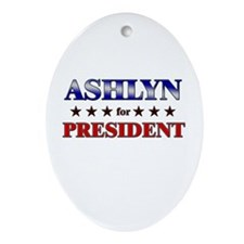 ASHLYN for president Oval Ornament