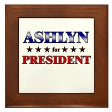 ASHLYN for president Framed Tile