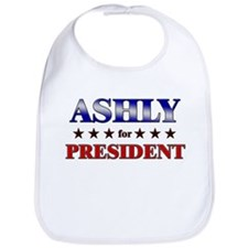 ASHLY for president Bib