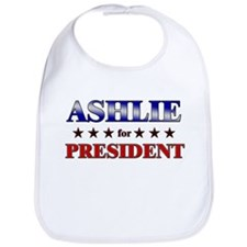 ASHLIE for president Bib