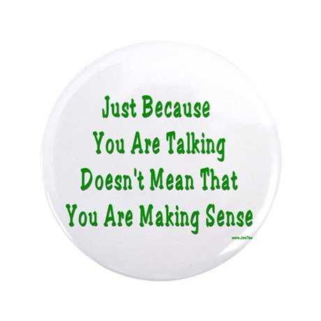 "Making Sense Yiddish Saying 3.5"" Button (100 pack)"