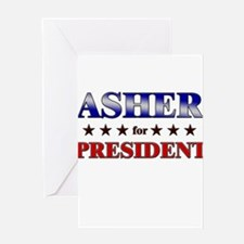 ASHER for president Greeting Card