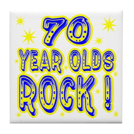 70 Year Olds Rock ! Tile Coaster