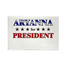 ARYANNA for president Rectangle Magnet
