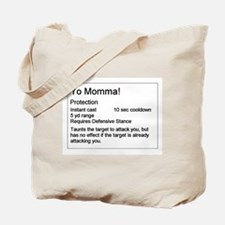 Yo Momma Taunt WoW Tote Bag