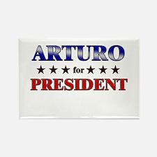 ARTURO for president Rectangle Magnet