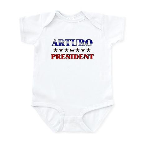 ARTURO for president Infant Bodysuit