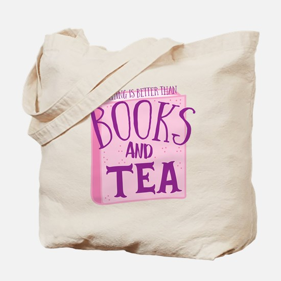 Nothing is better than books and TEA Tote Bag