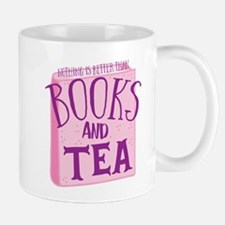 Nothing is better than books and TEA Mugs