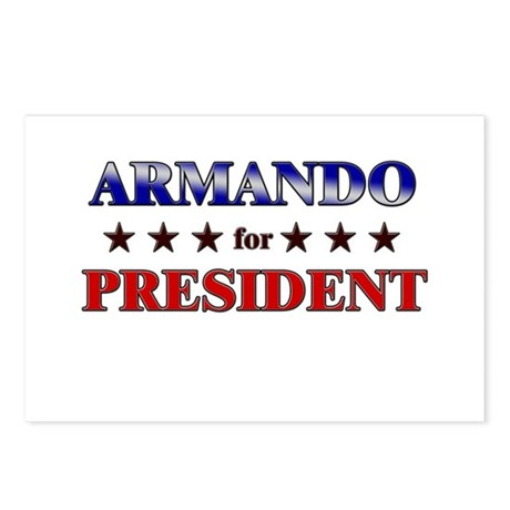 ARMANDO for president Postcards (Package of 8)