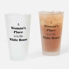 A Woman's Place is in the White House Drinking Gla