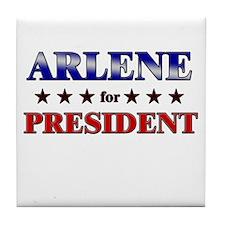 ARLENE for president Tile Coaster