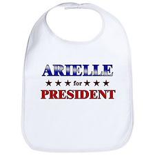 ARIELLE for president Bib