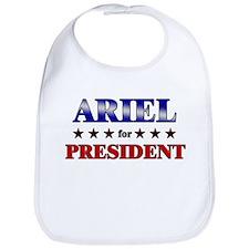 ARIEL for president Bib