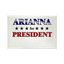 ARIANNA for president Rectangle Magnet