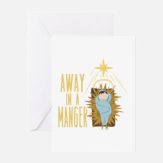 Away In Manger Greeting Cards