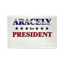 ARACELY for president Rectangle Magnet