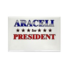 ARACELI for president Rectangle Magnet