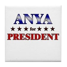 ANYA for president Tile Coaster