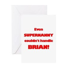 SuperNanny Couldn't Handle Br Greeting Card