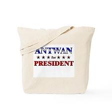 ANTWAN for president Tote Bag
