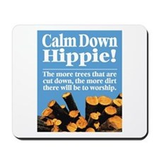 Calm Down Hippie! Mousepad