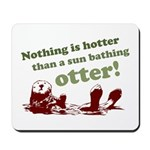 Sun Bathing Otter Mousepad
