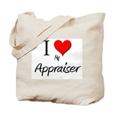 I Love My Appraiser Tote Bag