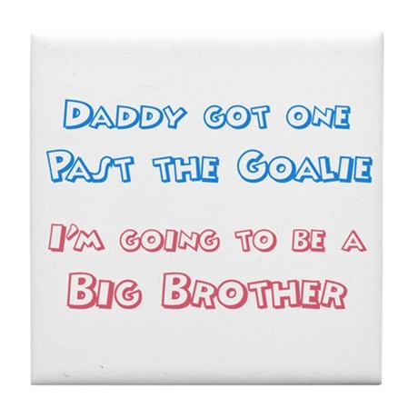 Past the Goalie - Big Brother Tile Coaster