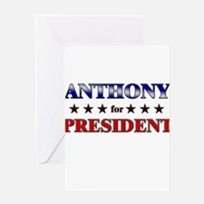 ANTHONY for president Greeting Card