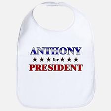 ANTHONY for president Bib