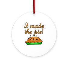 I Made the Pie Ornament (Round)