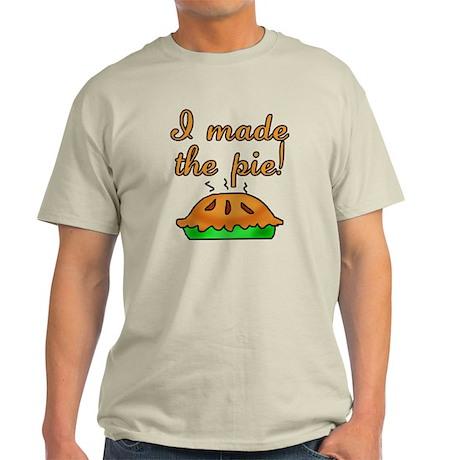 I Made the Pie Light T-Shirt