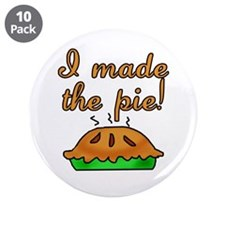 """I Made the Pie 3.5"""" Button (10 pack)"""