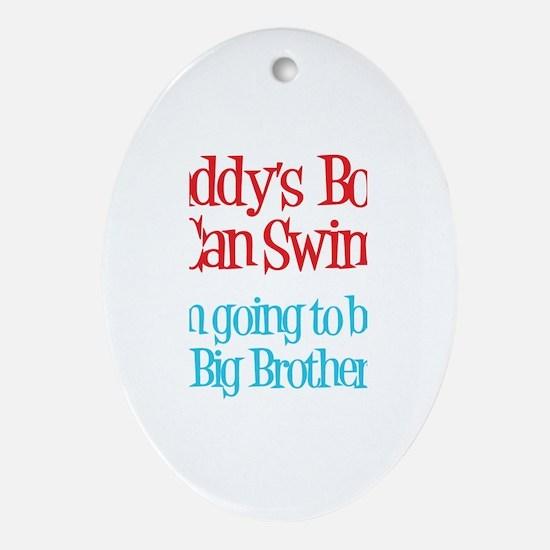 Daddy's Boys Can Swim - Big B Oval Ornament