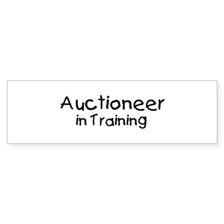 Auctioneer in Training Bumper Sticker