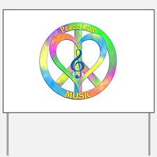 Peace Love Music Yard Sign