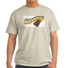 Gotta Have More Cowbell Ash Grey T-Shirt