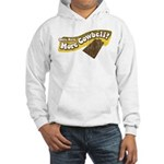 Gotta Have More Cowbell Hooded Sweatshirt