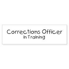 Corrections Officer in Traini Bumper Bumper Sticker
