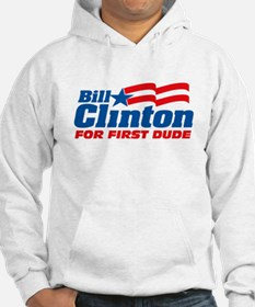 Bill Clinton For First Dude Hoodie